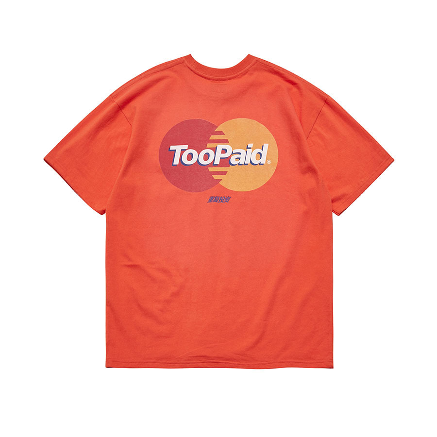 Too Paid Logo T-Shirts OR